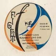 RUNAWAY LOVE / IN THE MOOD. Artist: Natural Mystic. Label: Fight